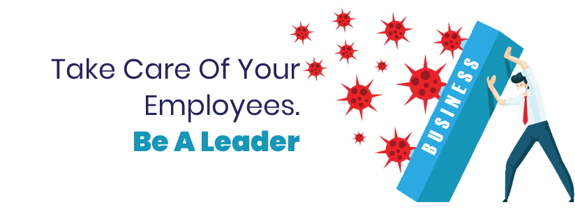 Take Care Of Your Employees. Be A Leader