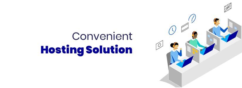 Convenient Hosting Solution