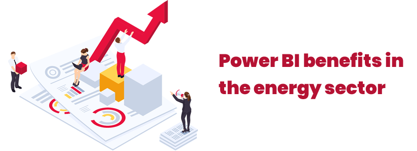 Power BI benefits in the energy sector